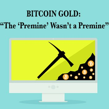 Bitcoin Gold Addresses 'Scam' Wallet and Premine Endowment Process