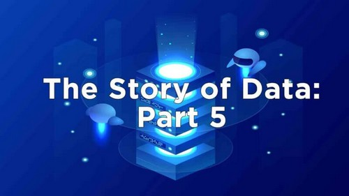 The story of data, Part 5: Where are we going?