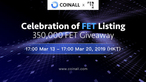 CoinAll Lists Fetch.AI and Offers a 350,000 FET Giveaway